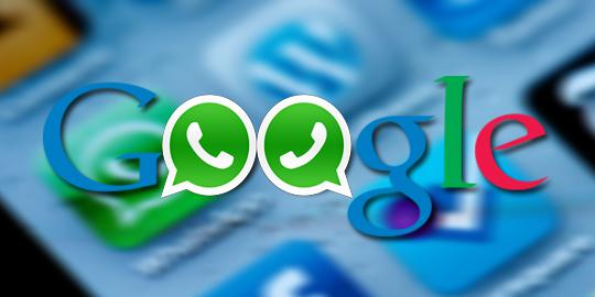 google akan akuisisi whatsapp
